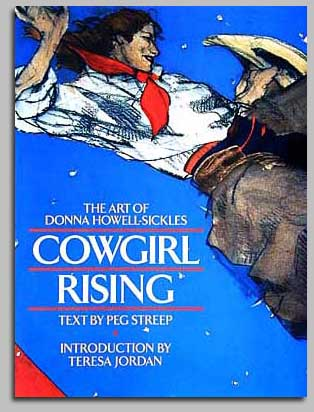 Donna Howell-Sickles Functional Cowgirl Rising - The Art of Donna Howell-Sickles Book