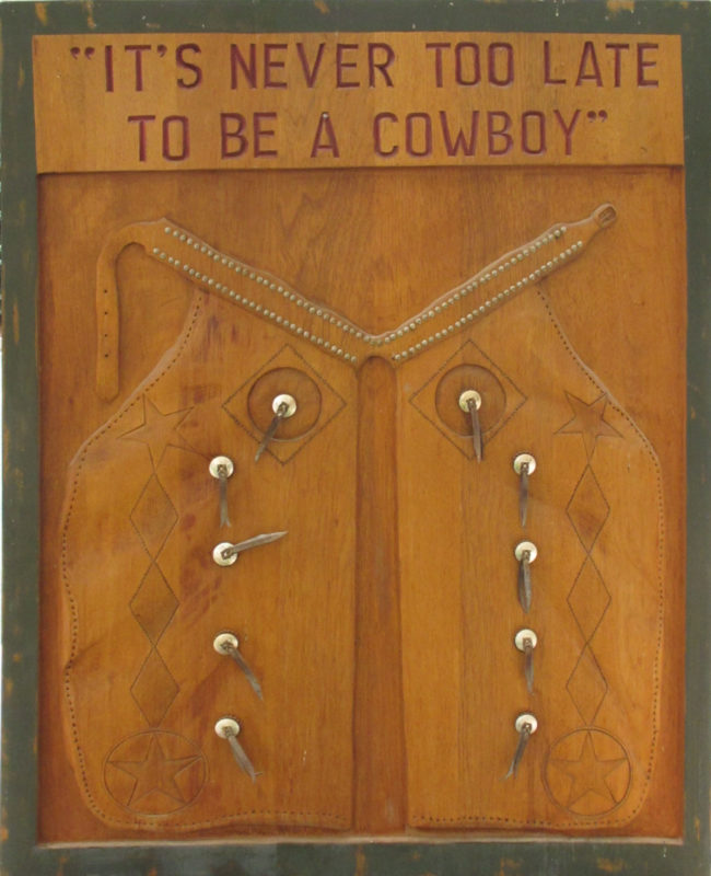 Artist Unknown Mixed Media It's Never too Late to be a Cowboy Wood and Metal